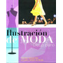 Ilustracion De Moda - Dibujo Plano - - Autores Varios