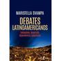 Debates Latinoamericanos - Maristella Svampa - El Ateneo