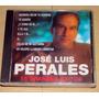 Jose Luis Perales 16 Grandes Exitos Cd Argentino Cerrado