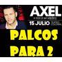 Axel Teatro Colonial Avellaneda Sab16/7 Plateas Y Palcos Vip