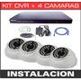 Instalacion De Kit Dvr + 4 Camaras De Seguridad