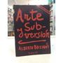 Arte Y Subversión - Alberto Boixados - Areté