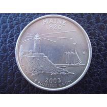 U. S. A. - Maine, Moneda De 25 Centavos (cuarto) Año, 2003