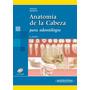 Anatomía De La Cabeza Para Odontólogos Velayos 4ed Nuevo!