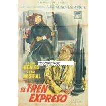 Afiche El Tren Expreso Laura Hidalgo, Jorge Mistral 1955