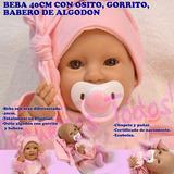 Bebé Bebota Real Recien Nacida Con Chupete Nena
