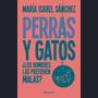 Perras Y Gatos De María Isabel Sánchez