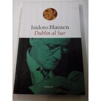 Dublin Al Sur - Isidoro Blaisten