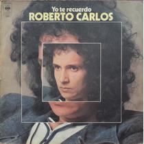 Vinilo Lp - Roberto Carlos - Yo Te Recuerdo