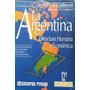 La Argentina Estructura Humana Y Economica I. Carlevari