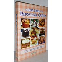 El Gran Libro De La Repostería Casera-envio Gratis-