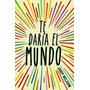 Te Daria El Mundo De Nelson Jandy Tema: Infantiles Nuevo