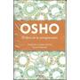El Libro De La Comprensión - Osho - Grijalbo