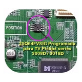 25q64fvsig Para Placa Main Philips 32pfl3008d 32pfl3018d