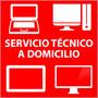 Tecnico A Domicilio. Reparación De Pc, Tablets, Notebooks.