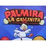 Palmira La Gallinita Juego De Tv