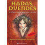 Hadas. Duendes - Rosapini Reynolds - Continente