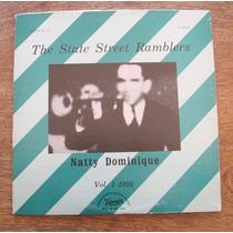 Natty Dominique - The State Street Ramblers - Vinilo Lp Usa