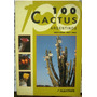 Roberto Kiesling - Omar E. Ferrari, 100 Cactus Argentinos