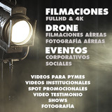 Filmación | Edición | Eventos | Alquiler Drone | Foto Video