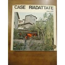 Diseño De Casas Case Riadattate