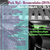 Pack Musical - Recomendados 2019 (remixes & Singles)