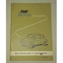 Libro-manual 100% Original De Usuario: Fiat 600 D 1963