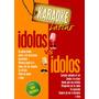 Karaoke Idolas Vs Idolos Latinos