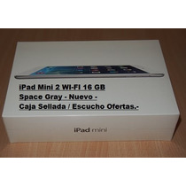 Ipad Mini 2 -wi-fi - 16 Gb- Space Gray - Modelo A1489 Envios