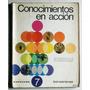 Conocimientos En Acción 7 Bonaerense (ciencias) / Kapelusz