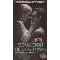 Seduccion De Dos Lunas Vhs Zalman King Erotica 1988