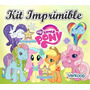 Kit Imprimible Mi Pequeño Pony My Little Ponny + Candy Bar A