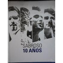 Sabroso 10 Años ( Libro + 3 Cd + Dvd )