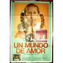 Andrea Del Boca Un Mundo De Amor Afiche Cine Orig 1975 N639