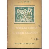 El Admirable Crichton , J.m. Barrie El Bosque Encantado