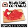 Milanesas Cortadas I Carne A Domicilio
