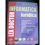 Informatica Juridica - Lex Doctor - Miguel Prigioniero