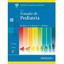 Cruz. Tratado De Pediatría. 2 Tomos 11 Ed. Nuevos!