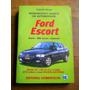 Ford Escort. Reparacion Y Ajuste. Sedan Coupe. G. Ferrer.