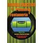 Manual Practico De Plomeria Y Fontaneria - 1 Volumen