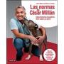 Las Normas De Cesar Millan - Alfaguara- Libro Nuevo