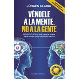 Vendele A La Mente, No A La Gente - Jürgen Klaric