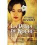 La Dama De Noche - Viviana Rivero - Ed. Emecé