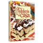 La Pasteleria En Casa - Tortas- Masas - Galletas 1 Volumen