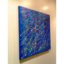 Cuadro Abstracto Moderno De 50x50 En Acrilico Barnizado !!