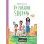 Un Partido Sin Papá - Claudia Cesaroni