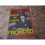 Revista Todo Es Historia Hace 30 Años Frondizi