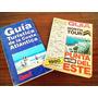 Guia Turistica De La Costa Atlántica A.r. Y Punta Del Este
