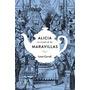 Alicia En El País De Las Maravillas - Lewis Carroll - Lumen