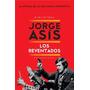 Los Reventados - Jorge Asís - Sudamericana